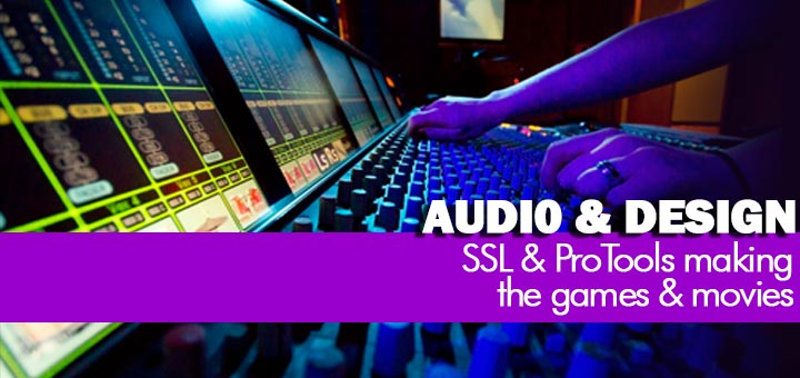 Audio School — SSL Duality & Protools making the games & movies